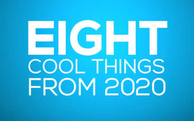 Eight Cool Things About 2020